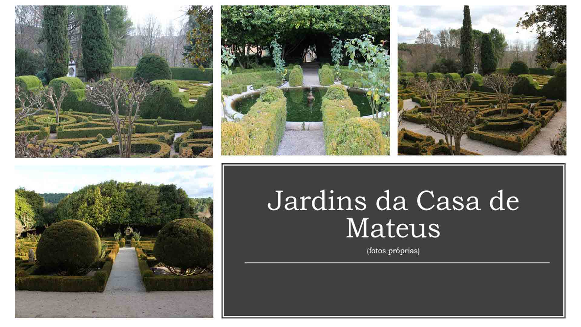 Jardim da Casa de Mateus